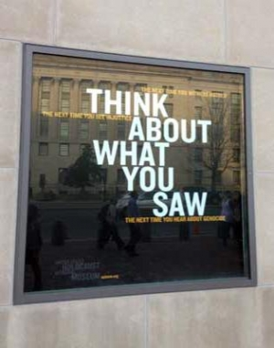 """Think About What You Saw"" window at the U.S. Holocaust Memorial Museum"